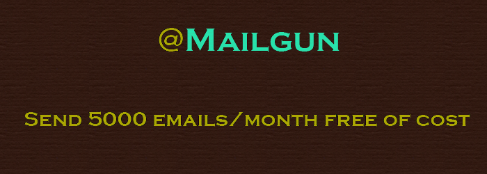 mailgun send emails for free of cost