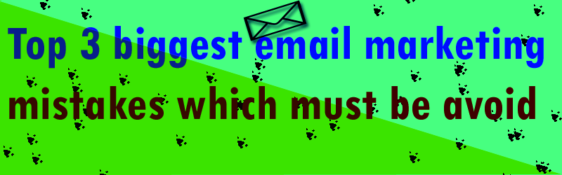 3biggest-email-marketing-mistakes-feature