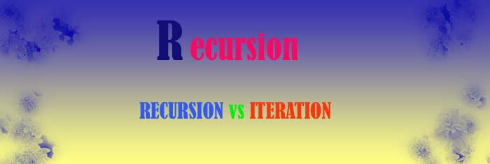 recursion vs iteration-what is recursion