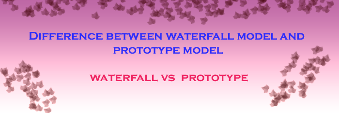 waterfall-vs-prototype-featureimg