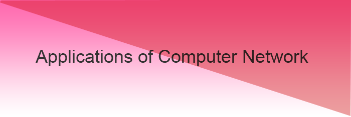 application-of-computer-network