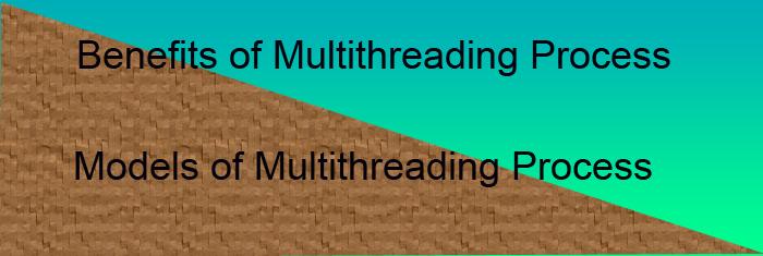 multithreaded-process-benefits