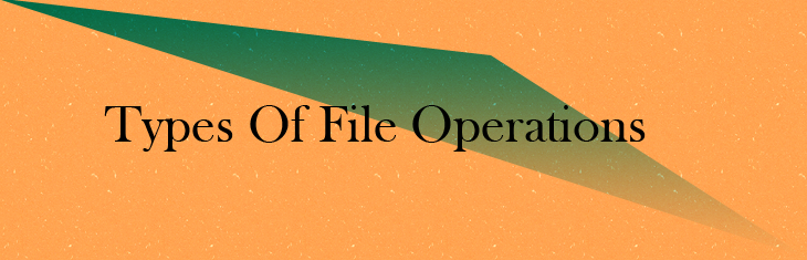 types-of-file-operatons