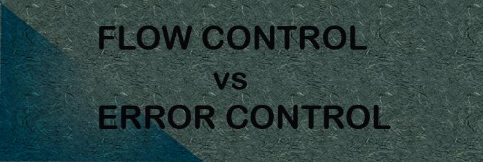 flowcontrolvserrrorcontrol