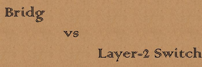 layer2vsbridge