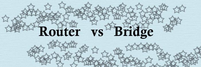 router-vs-bridge