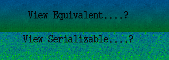 view-serializability and view equivalent