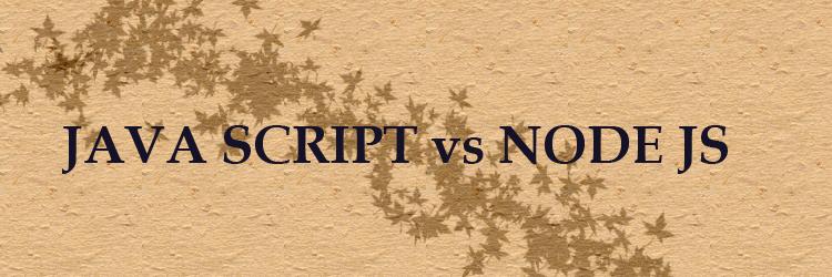 java script vs node js in hindi