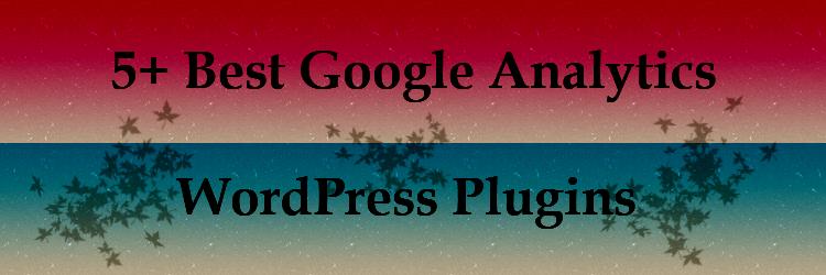 5+ best wordpress google analytics plugins