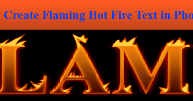 How To Create Flaming Hot Fire Text in Photoshop features