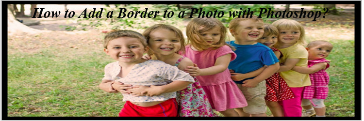 How to Add a Border to a Photo with Photoshop feature