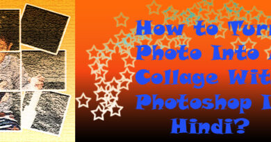 How to Turn A Photo Into A Collage With Photoshop In Hindi feature