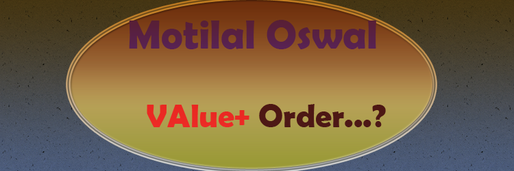 value+ order type in motilal oswal in hindi
