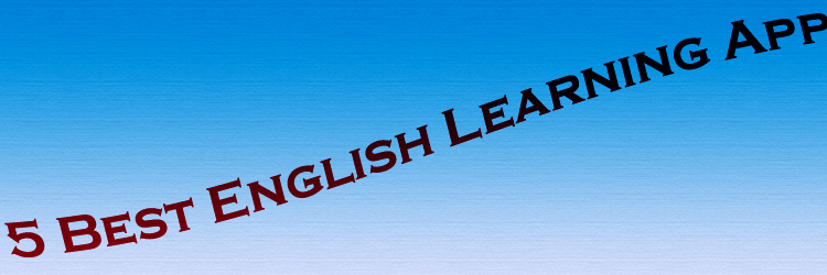 5 best english learning apps